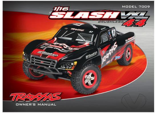 Traxxas Owners manual 1/16 Slash 4WD VXL (model 7009)